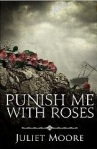 Punish Me with Roses book cover